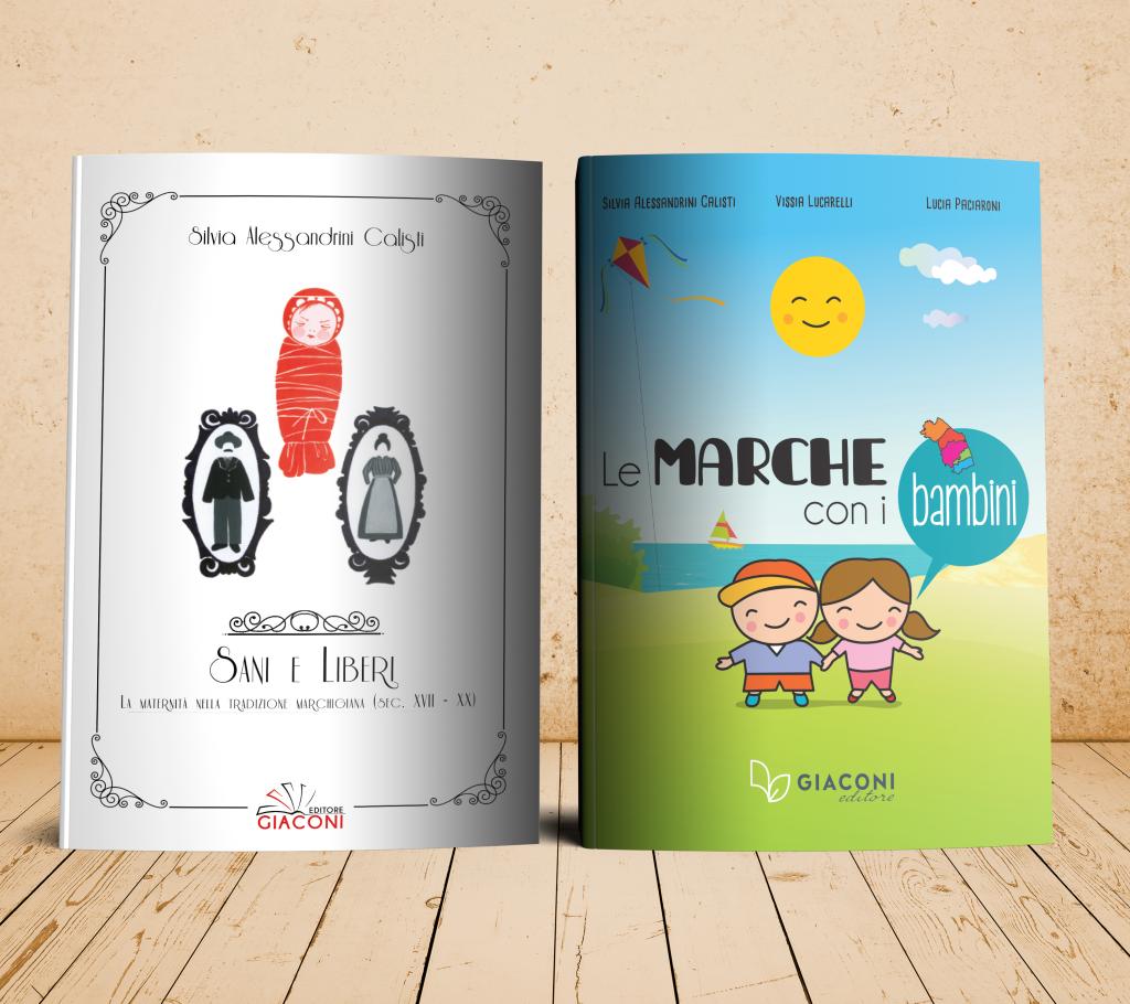 I miei libri Sani e liberi e Le Marche con i bambini