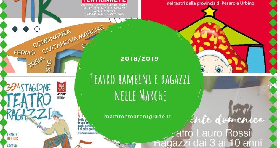 teatro bambini e ragazzi nelle marche 2018 2019