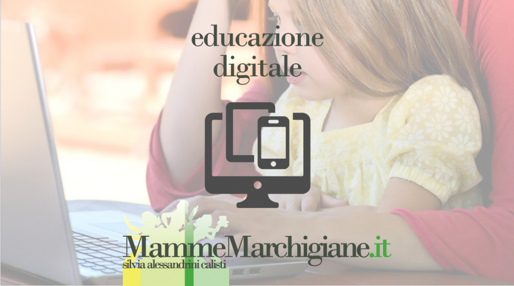 educazione digitale mammemarchigiane.it